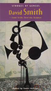Strokes of Genius: <EM>David Smith: Steel Into Sculpture</EM> (VHS)