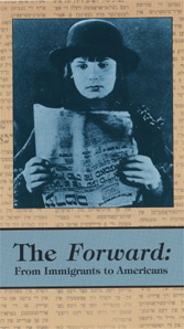 Forward, The: From Immigrants to Americans