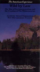 Wild by Law: <EM>The Rise of Environmentalism and the Creation of the Wilderness Act</EM> (VHS)